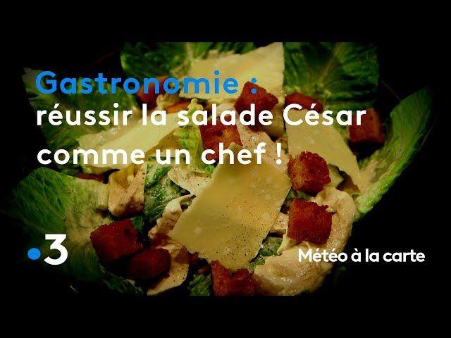 Météo à la carte sur FRANCE 3 et la recette de salade césar comme je la faisais à l'hôtel de Crillon