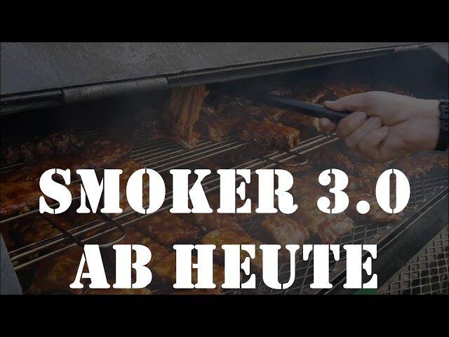 SMOKER 3.0! Ab sofort ist unser Smoker täglich im Einsatz für Leckere Ribs, Pulled Pork & Turkey